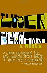 The Loser: A Novel by Bernhard, Thomas (2006) Paperback