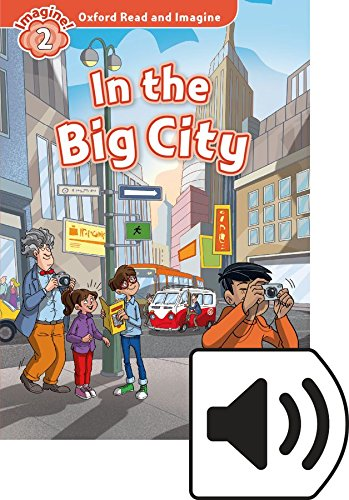 Oxford Read and ImagIne 2. In the Big City MP3 Pack por Paul Shipton