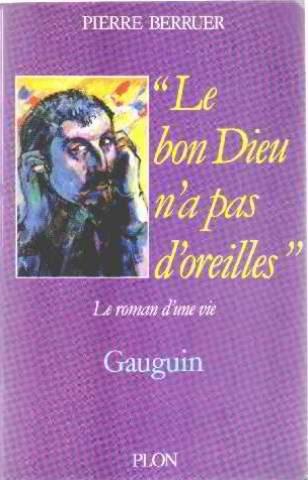 """<a href=""""/node/64336"""">BON DIEU N'A PAS D'OREILLES - GAUGUIN (LE)</a>"""