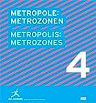 Metropole: Metrozonen Metropolis: Met...