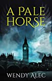 A Pale Horse (Chronicles of Brothers, Band 2)