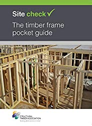 Site check: The timber frame pocket guide