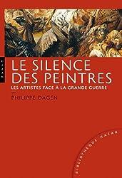 Le silence des peintres, les artistes face à la Grande Guerre