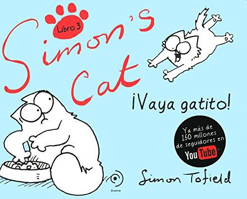 Simon's Cat ¡Vaya gatito! Volumen 3