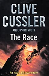 The Race: The Isaac Bell Adventures #4 by Clive Cussler (2011-10-27)