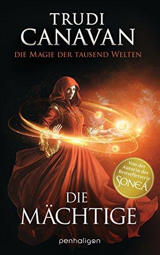 die-magie-der-tausend-welten-die-machtige-roman-german-edition