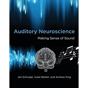 Auditory Neuroscience: Making Sense of Sound (MIT Press) (English Edition)