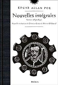Nouvelles intégrales 01 : 1831-1839 par Edgar Allan Poe