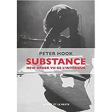 Substance: New Order vu de l'intérieur