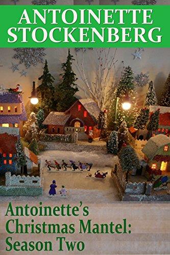 antoinettes-christmas-mantel-season-two-english-edition