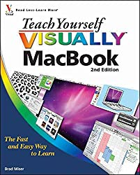 [(Teach Yourself Visually MacBook)] [By (author) Brad Miser] published on (October, 2010)