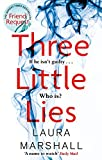 Three Little Lies: A completely gripping thriller with a killer twist