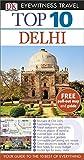 Top 10 Delhi (DK Eyewitness Travel Guide)