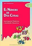 El Número De Dos Cifras-2ª Edición (Ciudad de las ciencias)