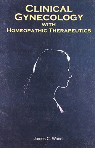 Clinical Gynaecology With Homeopathic Therapeutics by Wood, James Craven (2003) Paperback