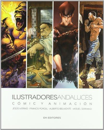 Ilustradores Andaluces Comic Y An por Aa.Vv.