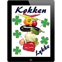 Køkken Lykke: De 3000 bedste opskrifter fra A til Z (Del 1)