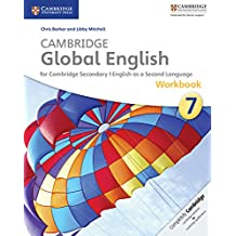 Cambridge Global English Stage 7 Workbook (Cambridge International Examinations)