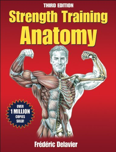 Strength Training Anatomy, 3rd Edition by Delavier, Frederic (2010) Paperback