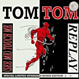 Replay / (See Me) Touch Me [Vinyl Single 12'']