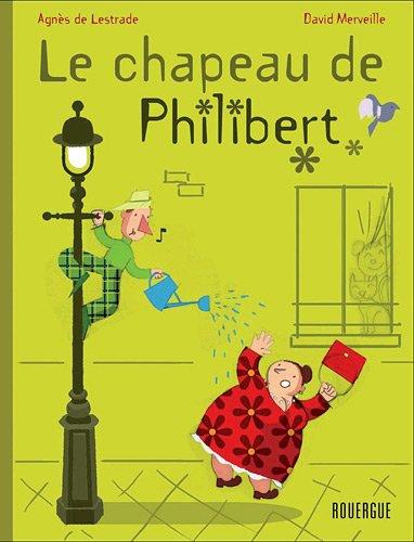 """<a href=""""/node/21334"""">Le chapeau de Philibert</a>"""