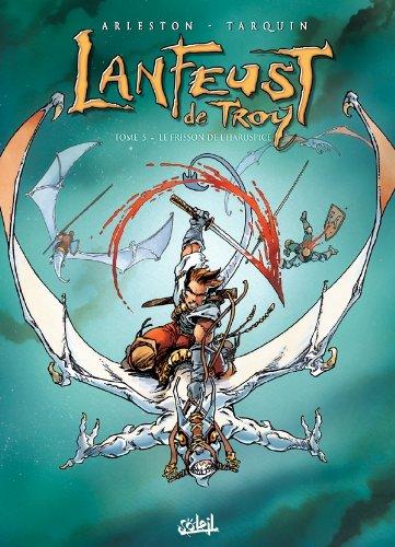 Lanfeust de Troy (5) : Le frisson de l'Haruspice