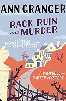 Rack, Ruin and Murder: Campbell & Carter Mystery 2 (Campbell and Carter) by [Granger, Ann]