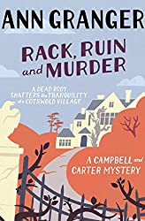 Rack, Ruin and Murder (Campbell & Carter Mystery 2): An English village whodunit of murder, secrets and lies (Campbell and Carter)