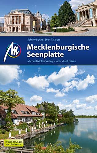 Mecklenburgische Seenplatte Reiseführer Michael Müller Verlag: Individuell reisen mit vielen praktischen Tipps (MM-Reiseführer)