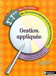 Gestion appliquée - 1re/Tle Bac Pro Cuisine - Commercialisation et services en restauration