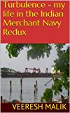 Turbulence - my life in the Indian Merchant Navy Redux: Going out to sea?
