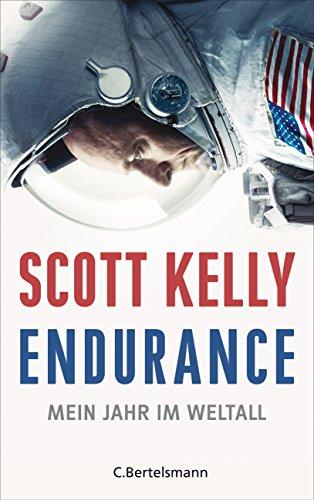 Endurance: Mein Jahr im Weltall