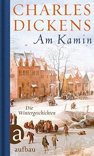 Preisvergleich Produktbild Am Kamin: Die Wintergeschichten