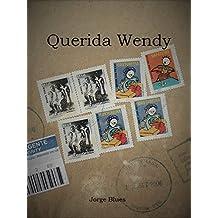 Querida Wendy (Portuguese Edition)