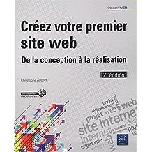 Créez votre premier site web - De la conception à la réalisation (2ième édition)