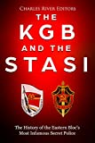 #5: The KGB and the Stasi: The History of the Eastern Bloc's Most Infamous Intelligence Agencies