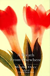 A Breath From Elsewhere by Mirabel Osler (1999-03-22)