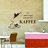 greenluup® Wandtattoo Spruch der frühe Vogel braucht viel Kaffee Küche Esszimmer Schlafzimmer in Braun