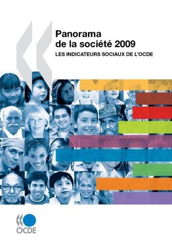 Panorama de la société 2009: Les indicateurs sociaux de l'OCDE (ECONOMIE) par Collectif