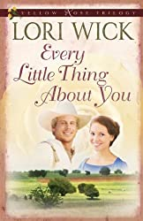 Every Little Thing About You (Yellow Rose Trilogy)