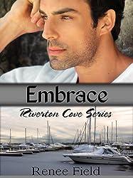 Embrace (Sweet Romance Novella) (Riverton Cove series Book 1) (English Edition)