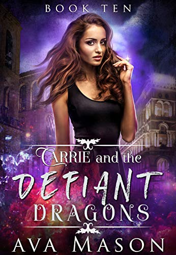Carrie and the Defiant Dragons: A Dark, Paranormal RH (Fated Alpha ...