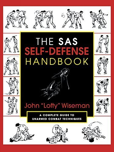 The SAS Self-Defense Handbook: A Complete Guide to Unarmed Combat Techniques by John