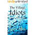 The Village Idiots: Part 3 - Plain Sailing