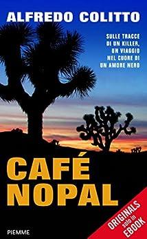 Café Nopal di [Colitto, Alfredo]