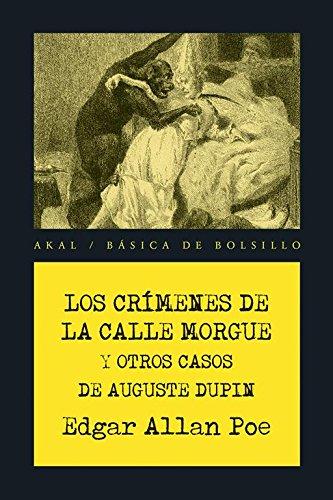 Los crímenes de la calle Morgue y otros casos de Auguste Dupin por Edgar Allan; Verneuil, E.L. (tr.) Poe