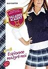 Gallagher Academy, tome 1 : Espionne malgré moi par Carter