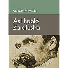 Así habló Zaratustra. Un libro para todos y para ninguno