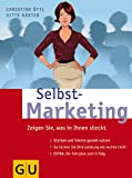 Selbst-Marketing - Gitte Härter, Christine Öttl