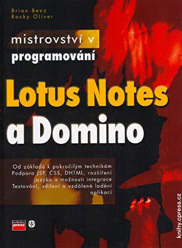 Mistrovství v programování v Lotus Notes a Domino: od základů k pokročilým technikám... (2005) -